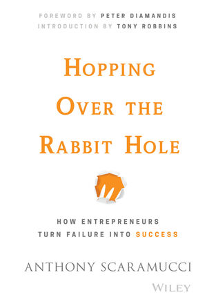Book Cover Image for Hopping over the Rabbit Hole: How Entrepreneurs Turn Failure into Success