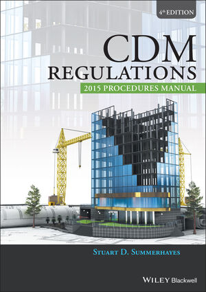 CDM Regulations 2015 Procedures Manual, 4th Edition (1119243033) cover image