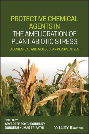 Protective Chemical Agents in the Amelioration of Plant Abiotic Stress: Biochemical and Molecular Perspectives