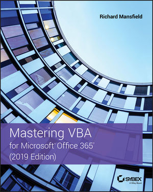 Mastering VBA for Microsoft Office 365, 2019 Edition