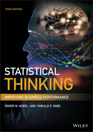 Statistical Thinking: Improving Business Performance,, 3rd Edition