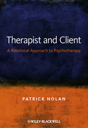Therapist and Client: A Relational Approach to Psychotherapy (1119942233) cover image