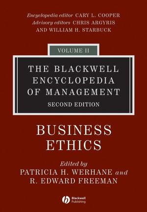 The Blackwell Encyclopedia of Management, Volume 2, Business Ethics, 2nd Edition (1405100133) cover image