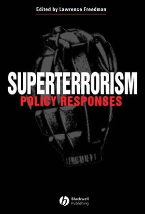 Superterrorism: Policy Responses