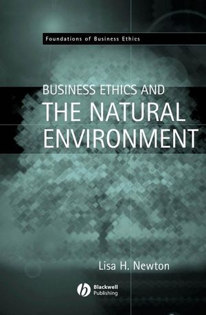 Business Ethics and the Natural Environment
