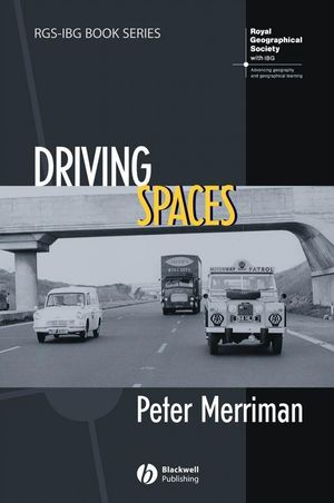 Driving Spaces: A Cultural-Historical Geography of England's M1 Motorway