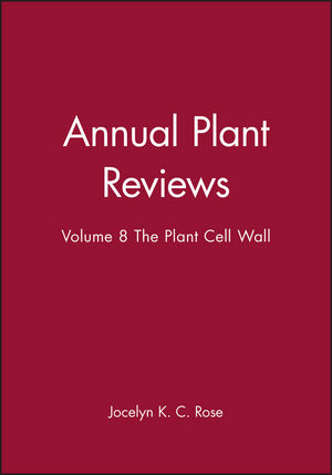 Annual Plant Reviews, Volume 8, The Plant Cell Wall (1405147733) cover image
