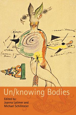 Un/knowing Bodies