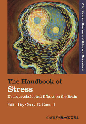 The Handbook of Stress: Neuropsychological Effects on the Brain (1444330233) cover image