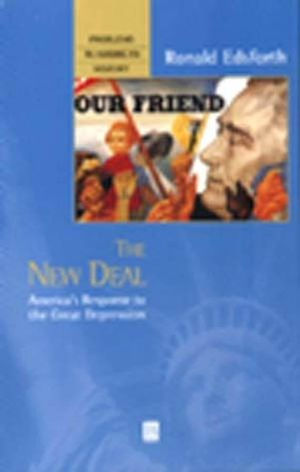 The New Deal: America's Response to the Great Depression (1577181433) cover image