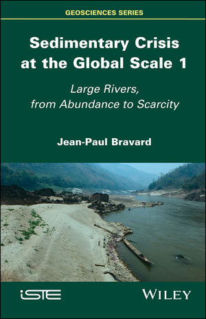 Sedimentary Crisis at the Global Scale 1: Large Rivers, From Abundance to Scarcity