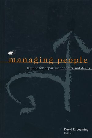 Managing People: A Guide for Department Chairs and Deans (1882982533) cover image