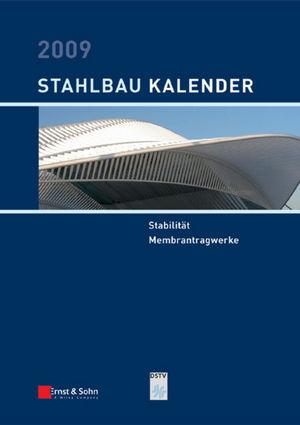 Stahlbau-Kalender 2009: Schwerpunkt: Stabilität