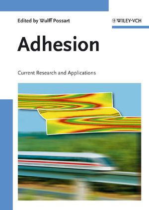 Adhesion: Current Research and Applications (3527312633) cover image