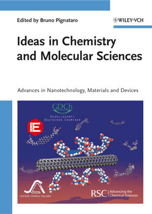 Ideas in Chemistry and Molecular Sciences: Advances in Nanotechnology, Materials and Devices (3527325433) cover image