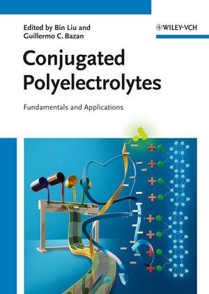 Conjugated Polyelectrolytes: Fundamentals and Applications