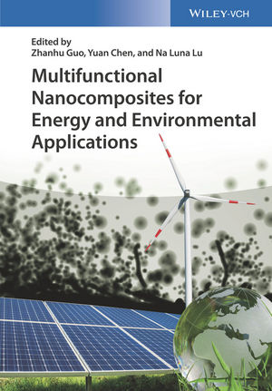 Multifunctional Nanocomposites for Energy and Environmental Applications (3527342133) cover image