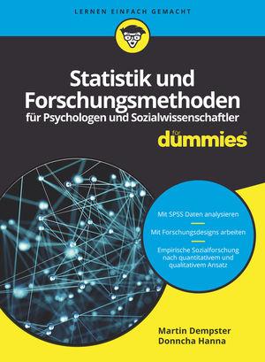 Statistik und Forschungsmethoden für Psychologen und Sozialwissenschaftler für Dummies