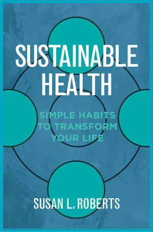 Sustainable Health: Habits to Transform Your Life