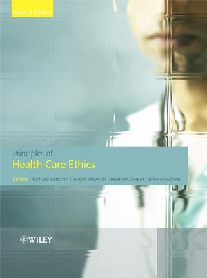 Principles of Health Care Ethics, 2nd Edition