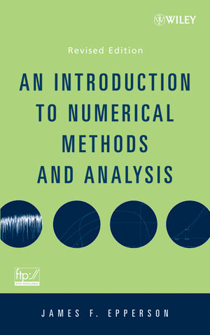 An Introduction to Numerical Methods and Analysis, Revised Edition (0470049634) cover image