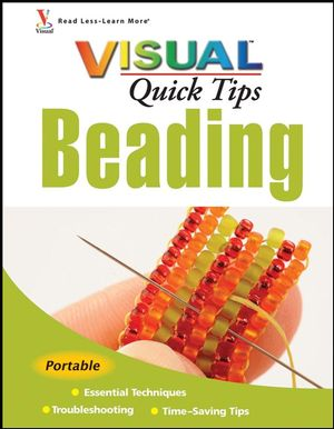 Beading VISUAL Quick Tips (0470343834) cover image