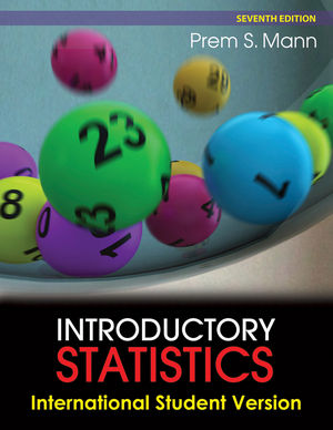 Introductory Statistics, 7th Edition International Student Version