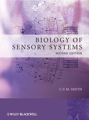 Biology of Sensory Systems, 2nd Edition (0470518634) cover image