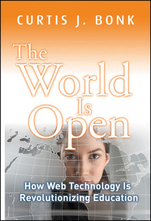 The World Is Open: How Web Technology Is Revolutionizing Education (0470526734) cover image