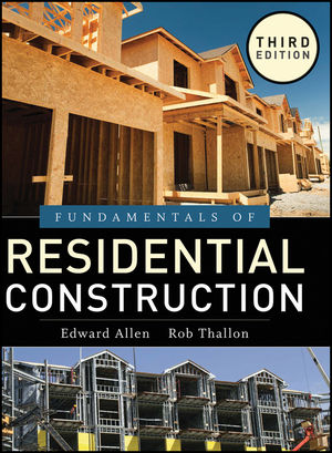 Fundamentals of Residential Construction, 3rd Edition