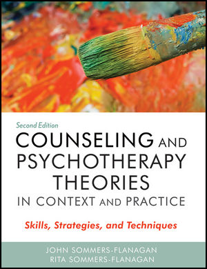 Counseling and Psychotherapy Theories in Context and Practice: Skills, Strategies, and Techniques, 2nd Edition (0470617934) cover image