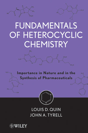 Fundamentals of Heterocyclic Chemistry: Importance in Nature and in the Synthesis of Pharmaceuticals (0470626534) cover image