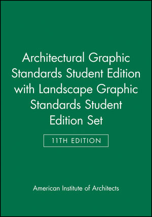 Architectural Graphic Standards 11 Edition Student Edition with Landscape Graphic Standards Student Edition Set (0470873434) cover image
