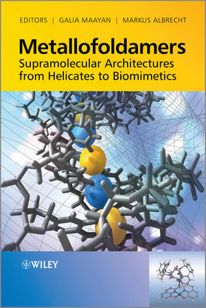 Metallofoldamers: Supramolecular Architectures from Helicates to Biomimetics (0470973234) cover image