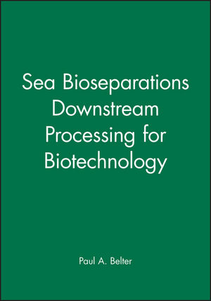 Sea Bioseparations Downstream Processing for Biotechnology