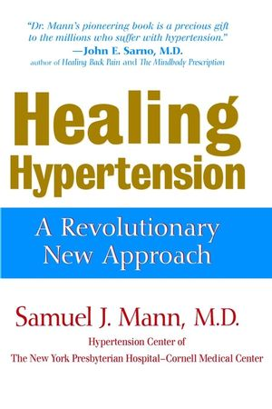 Healing Hypertension: A Revolutionary New Approach (0471376434) cover image