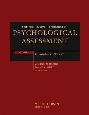 Comprehensive Handbook of Psychological Assessment, Volume 3: Behavioral Assessment