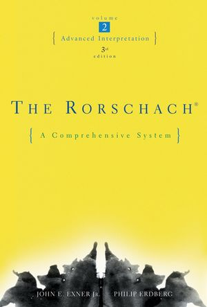 The Rorschach, A Comprehensive System, Volume Two, Advanced Interpretation, 3rd Edition