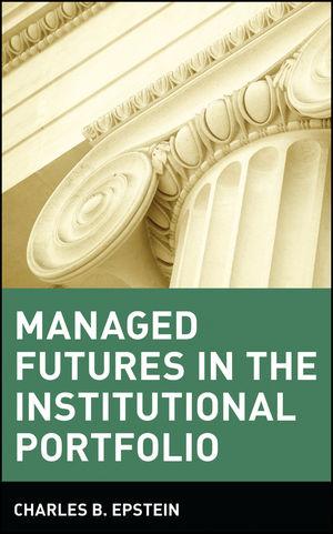 Managed Futures in the Institutional Portfolio (0471529834) cover image