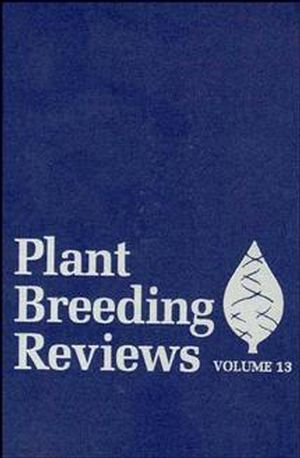 Plant Breeding Reviews, Volume 13 (0471573434) cover image