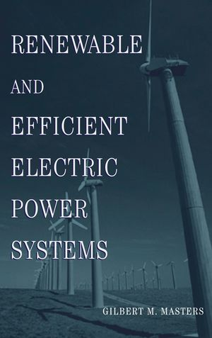 Renewable and Efficient Electric Power Systems (0471668834) cover image