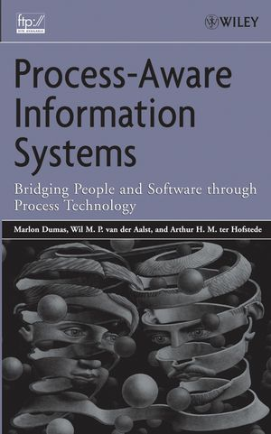 Process-Aware Information Systems: Bridging People and Software Through Process Technology (0471741434) cover image