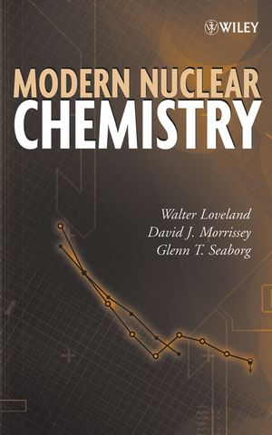 Modern Nuclear Chemistry (0471768634) cover image