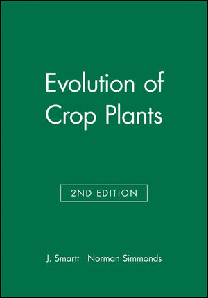 Evolution of Crop Plants, 2nd Edition
