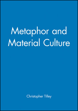 Metaphor and Material Culture (0631192034) cover image