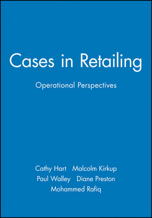 Cases in Retailing: Operational Perspectives