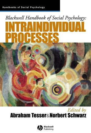 Blackwell Handbook of Social Psychology: Intraindividual Processes (0631210334) cover image