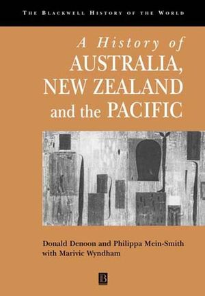 A History of Australia, New Zealand and the Pacific: The Formation of Identities (0631218734) cover image