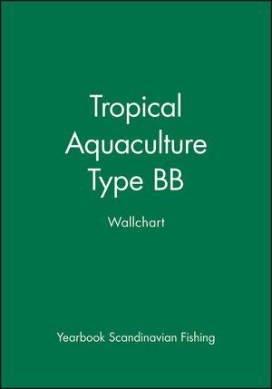 Tropical Aquaculture: Type BB Wallchart