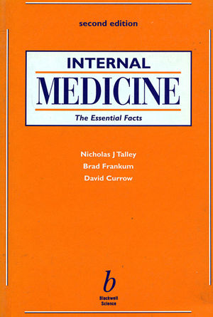 Internal Medicine: The Essential Facts, 2nd Edition
